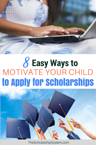 How to jump start and motivate Your Child to Apply for scholarships #motivation #college #student