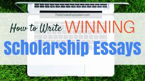 winning scholarship essays