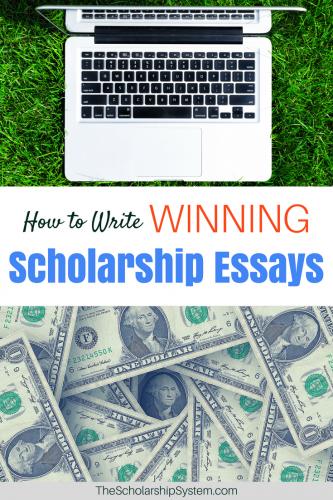 How to write winning scholarship essays.