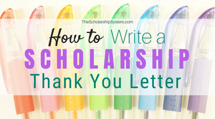 How to write a scholarship thank you letter the scholarship system how to write a scholarship thank you letter plus a template maxwellsz