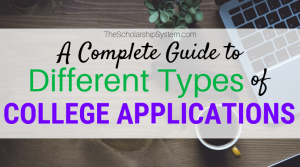 different types of college applications