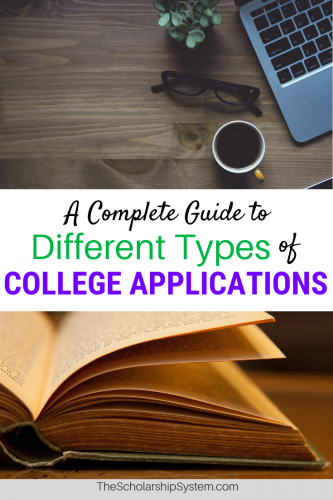 A complete guide to different types of college applications #college #applications