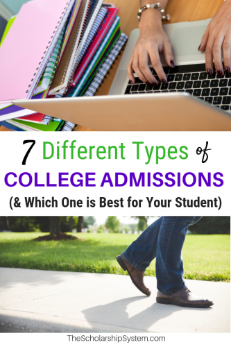 Different types of college admissions and which one is best for your student