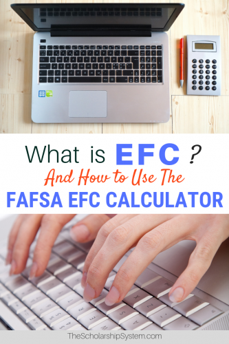 What is EFC on FAFSA and how do I use the FAFSA EFC Calculator to determine the expected family contribution?
