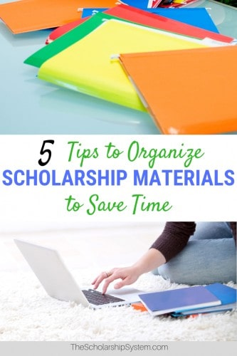 Tips to organize scholarship materials to save time