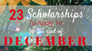 23 Scholarships To Apply To By The End Of December