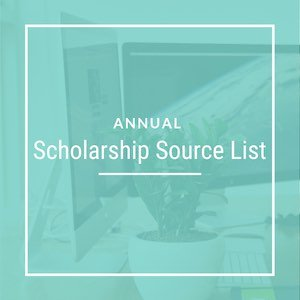 Annual Scholarship Source List