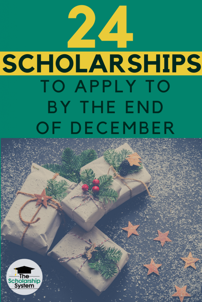 With the end of the year approaching quickly, now is the perfect time for your student to tackle some scholarship applications. Here are 24 scholarships to apply to before ringing in the New Year.