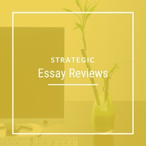 Strategic Essay Reviews
