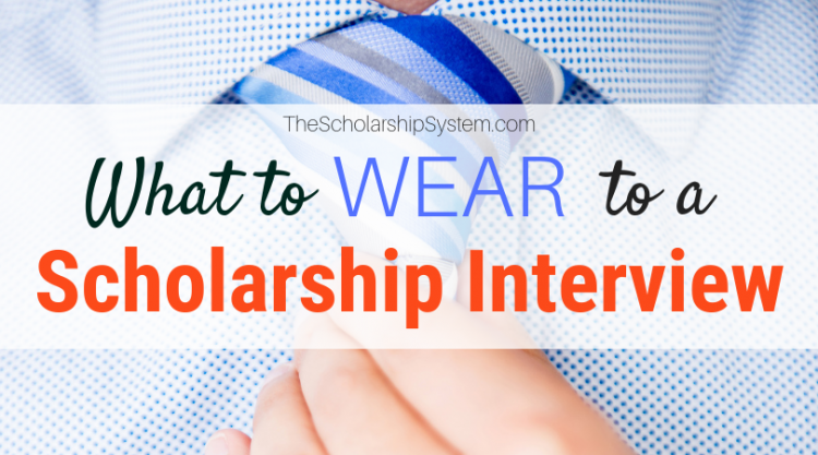 what to wear to a scholarship interview