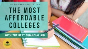 The Most Affordable Colleges with the Best Financial Aid