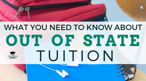 What You Need to Know About Out of State Tuition