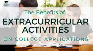 The Benefits of Extracurricular Activities on College Applications
