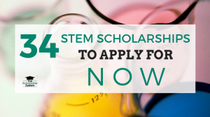34 STEM Scholarships to Apply for Now