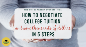 How to Negotiate College Tuition and Save Thousands of Dollars in 5 Steps