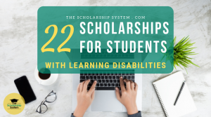 22 Scholarships for Students with Learning Disabilities