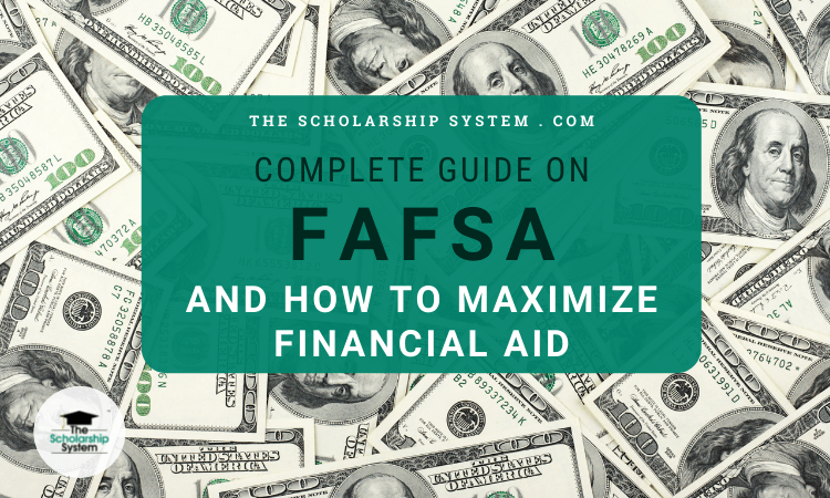 Complete Guide on FAFSA