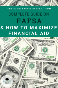 Complete Guide on FAFSA and How to Maximize Financial AId