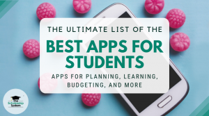 The Ultimate List of the Best Apps for Students