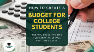 How to Create a Budget for College Students