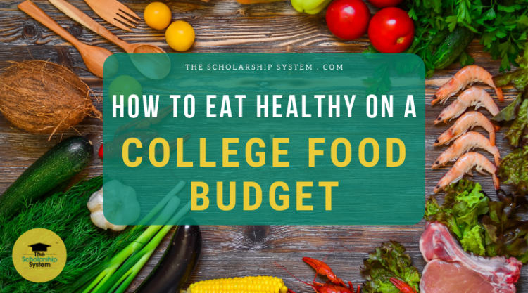 Having a budget in college is essential if you want to make ends meet. Here's how you can eat healthy on a college food budget.