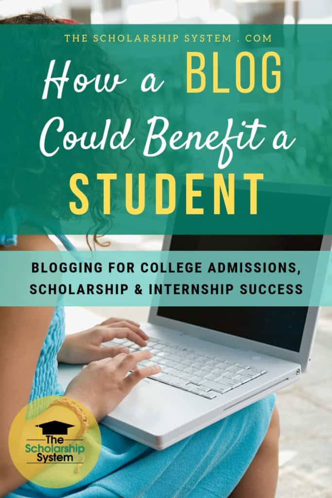 Having a blog can be surprisingly beneficial to students. Here's a look at how a blog can help with scholarships, college admission, and internships.
