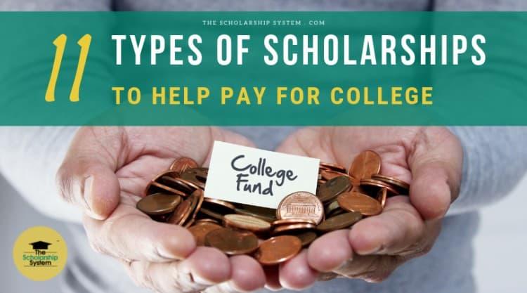 types of scholarships