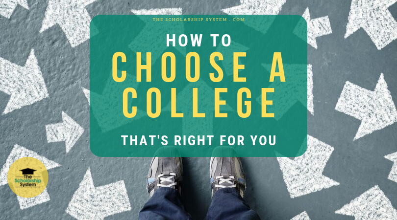 How to Choose a College That's Right for You - The Scholarship System