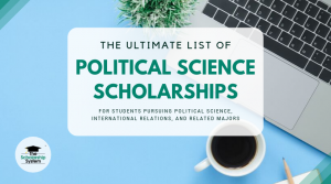 The Ultimate List of Political Science Scholarships