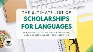 The Ultimate List of Scholarships for Languages