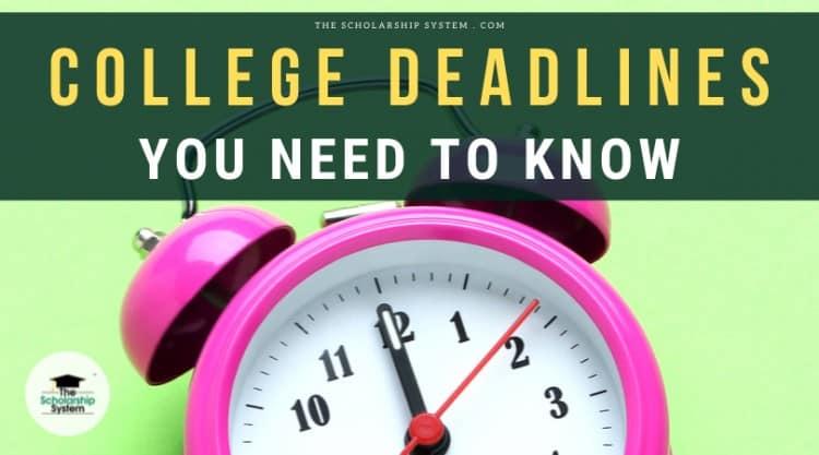 college deadlines