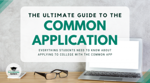 The Ultimate Guide to the Common Application for College