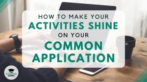 How to Make Your Activities Shine on Your Common Application