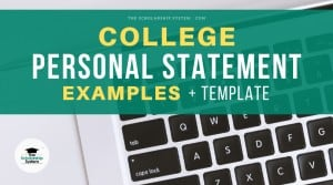 College Personal Statement Examples + Template