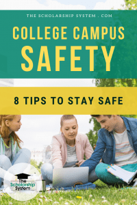 College campus safety needs to be a priority for students. Here are eight campus safety tips all students should embrace and some additional safety info.