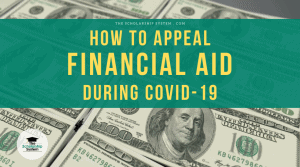How to Appeal Financial Aid Due to COVID-19