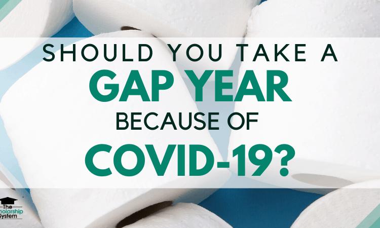 coronavirus gap year