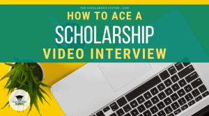 scholarship video interview