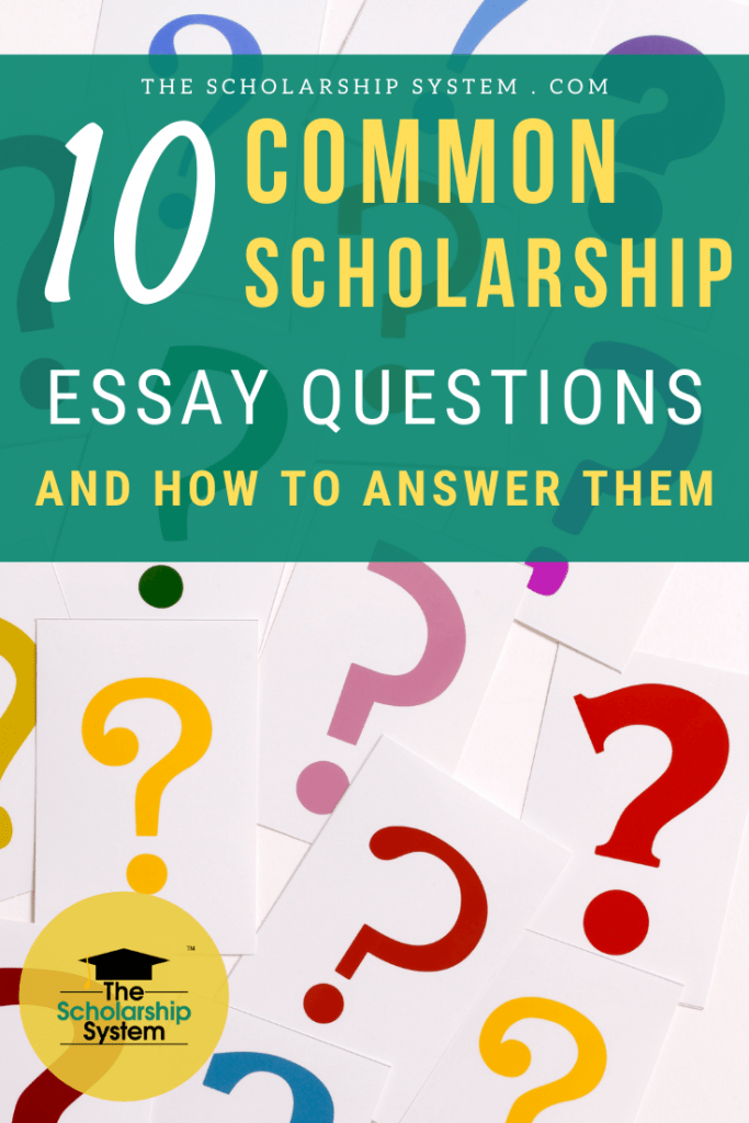 If you want to get ahead of the curve and write winning scholarship essays, here's a look at ten common scholarship essay questions and how to answer them.