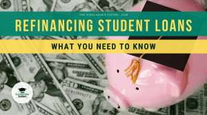 Refinancing Student Loans – What You Need to Know
