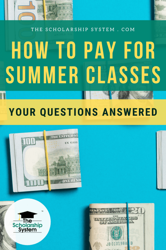When it comes to how to pay for summer classes, many students have questions. Here's a look at what you need to know about paying for summer classes.