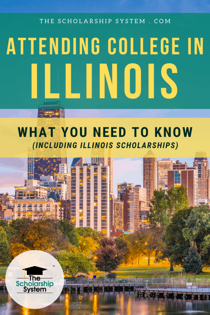 Many students dream of attending college in Illinois. If that's your plan (and you could use some Illinois scholarships), here's what you need to know.