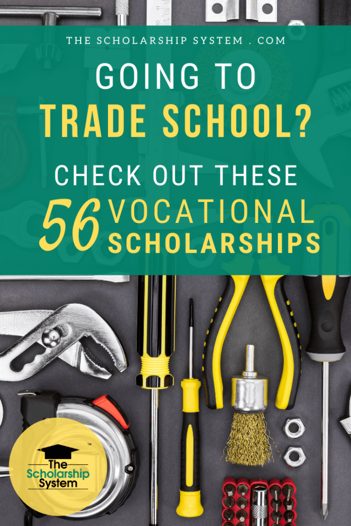 If you're heading to trade school and want to lower the cost of your education, here are 56 vocational scholarships worth exploring.