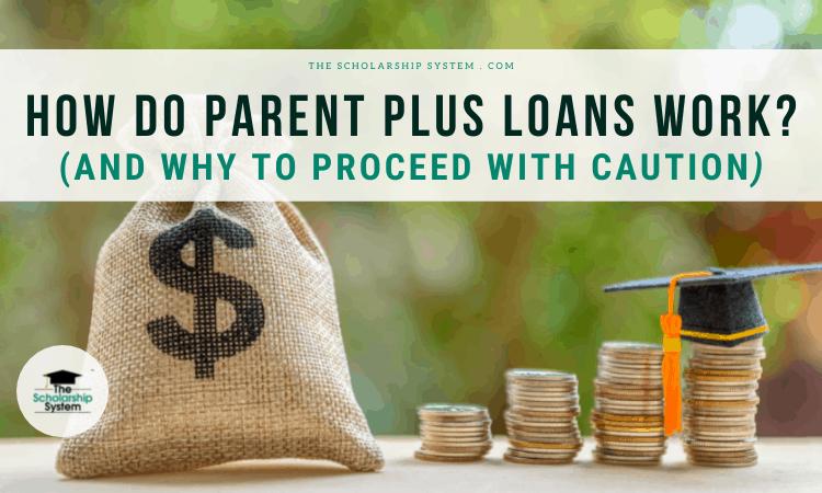 how do parent plus loans work