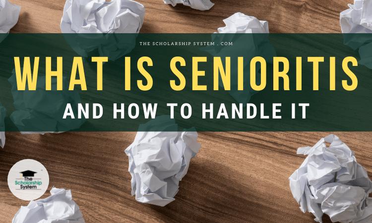 what is senioritis