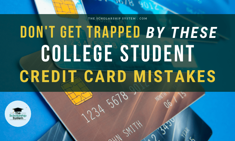college student credit card mistakes