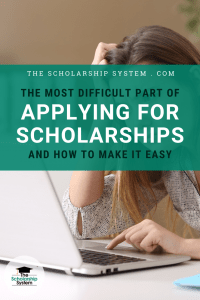 The Most Difficult Part of Applying For Scholarships (And How to Make it Easy)