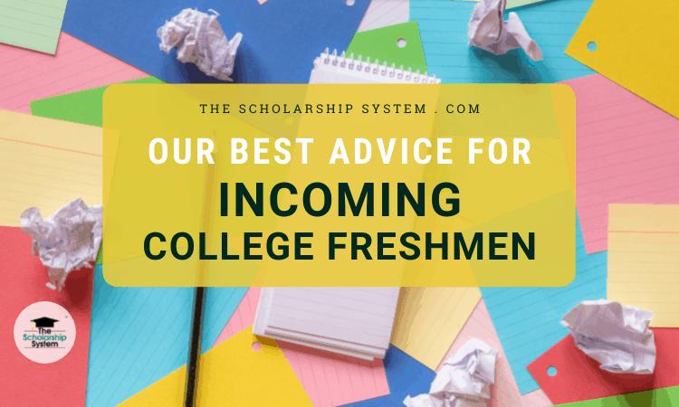 advice for incoming college freshmen